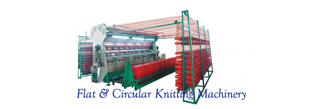 Flat & Circular Knitting Machinery